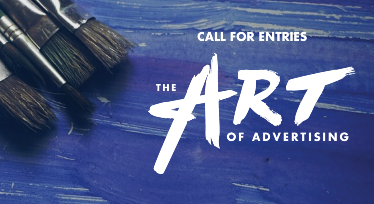 The Art of Advertising Call for Entries